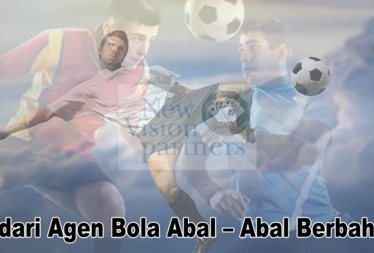 Agen Bola | Hindari Agen Judi Abal – Abal Berbahaya - QQ Judi Online